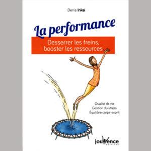 La Performance de Denis Inkei aux éditions Jouvence